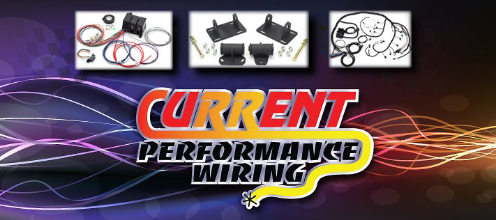 home current performance wiringcurrent performance wiring rh currentperformance com current performance wiring coupon code current performance wiring port richey fl